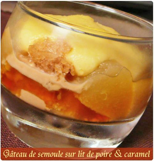 verrines de gâteau de semoule sur lit de poire, sauce caramel et