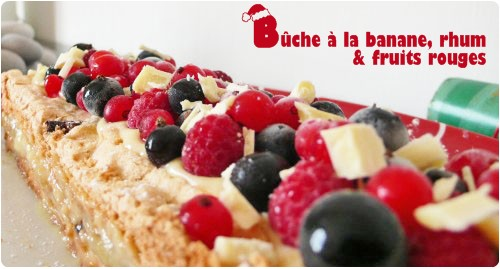 buche-banane-rhum-fruit-rouge2